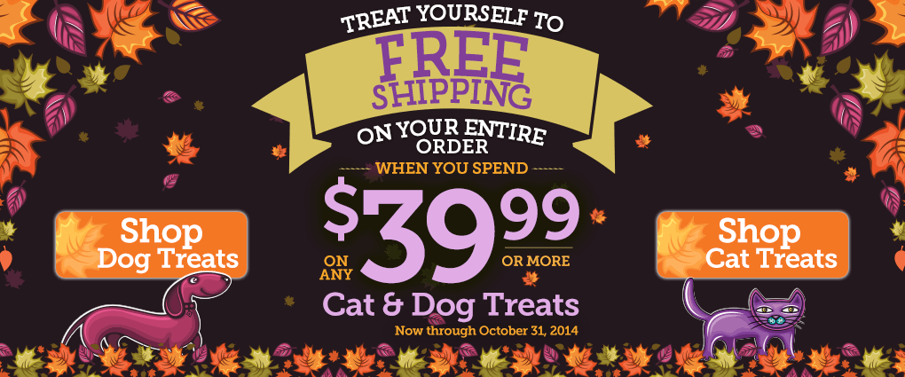 Purchase $39.99 worth of cat & dog treats and get free shipping on your entire order