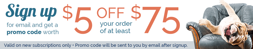 Sign up for email and get a promo code worth $5 off your next order of $75 or more!